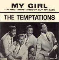 (credit: en.wikipedia.org/wiki/my_girl_(the_temptations_song))