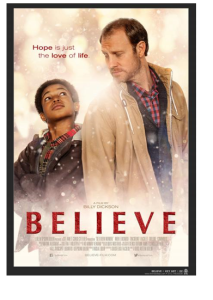 The film, 'Believe' cover. Photo courtesy provided by Dominique K. Nelson .